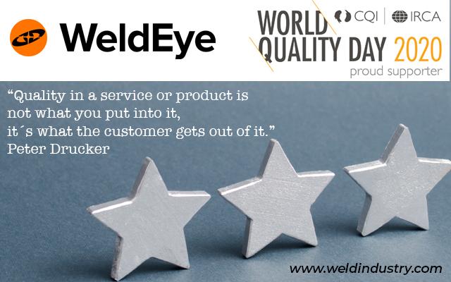 World quality day 2020 adding customer value, WeldEye and Weldindustry work to add customer value
